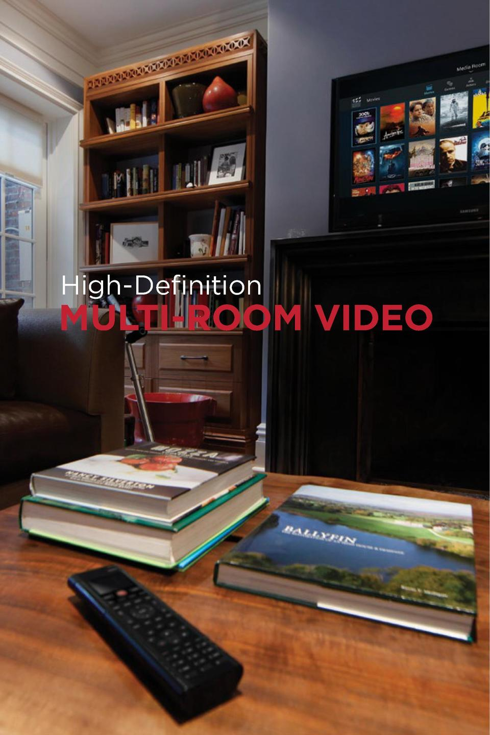 Video in every room, clean and clutter-free Enjoy beautiful, 4K high-definition video in every room without the jumble of ...